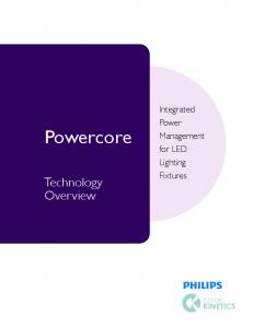 Powercore. Technology Overview. Integrated Power Management for LED Lighting Fixtures