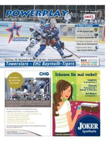 powerplay Schauen Sie mal vorbei! Sonntag, 20. November Uhr - Eissporthalle Ravensburg Towerstars - EHC Bayreuth-Tigers