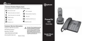 PowerTel 580 Combo. Quick Start Guide QUICK START. Common Handset Display Icons. Customer Service Information