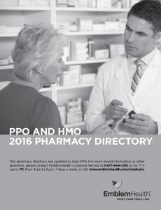 PPO and HMO 2016 PHARMACY DIRECTORY
