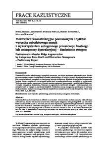 PRACE KAZUISTYCZNE. Posttraumatic Alveolar Ridge Augmentation by Autogenous Bone Graft and Distraction Osteogenesis Preliminary Report