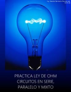 PRACTICA LEY DE OHM CIRCUITOS EN SERIE, PARALELO Y MIXTO
