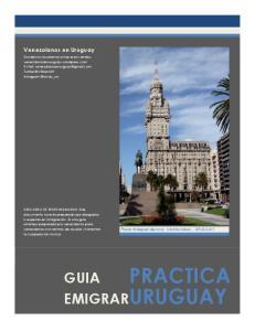 PRACTICA URUGUAY GUIA EMIGRAR. Venezolanos en Uruguay. Plaza Independencia, Montevideo - URUGUAY