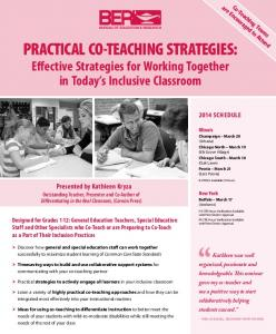 PRACTICAL CO TEACHING STRATEGIES: Effective Strategies for Working Together in Today s Inclusive Classroom