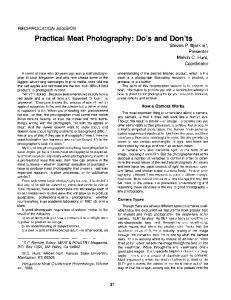Practical Meat Photography: Do s and Don ts Steven P. Eljerklie*, Presenter Melvin C. Hunt, Coordinator