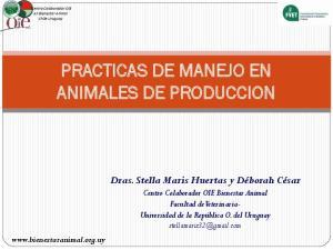 PRACTICAS DE MANEJO EN ANIMALES DE PRODUCCION