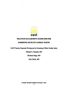 PRACTICE MANAGEMENT GUIDELINES FOR SCREENING OF BLUNT CARDIAC INJURY. Michael D. Pasquale, MD. Kimberly Nagy, MD. John Clarke, MD