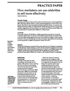 PRACTICE PAPER How marketers can use celebrities to sell more effectively Received in revised form