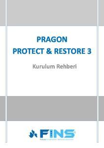 PRAGON PROTECT & RESTORE 3. Kurulum Rehberi