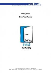 Praktykanci Enter Your Future