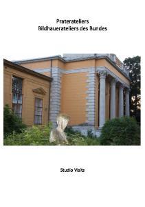 Praterateliers Bildhauerateliers des Bundes