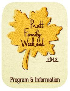 Pratt Family Weekend 2012 Schedule