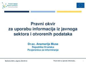 Pravni okvir za uporabu informacija iz javnoga sektora i otvorenih podataka