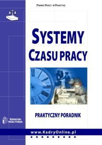 PRAWO PRACY W PRAKTYCE SYSTEMY CZASU PRACY PRAKTYCZNY PORADNIK
