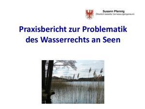 Praxisbericht zur Problematik des Wasserrechts an Seen