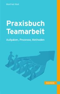 Praxisbuch Teamarbeit