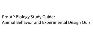 Pre-AP Biology Study Guide: Animal Behavior and Experimental Design Quiz