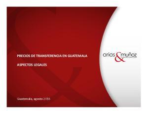 PRECIOS DE TRANSFERENCIA EN GUATEMALA ASPECTOS LEGALES