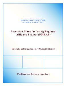 Precision Manufacturing Regional Alliance Project (PMRAP)