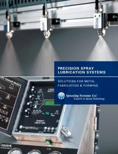 Precision Spray Lubrication Systems. Solutions for Metal