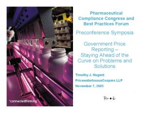 Preconference Symposia. Government Price Reporting Staying Ahead of the Curve on Problems and Solutions