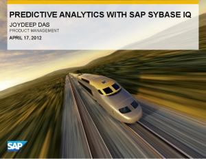 PREDICTIVE ANALYTICS WITH SAP SYBASE IQ
