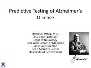 Predictive Testing of Alzheimer s Disease