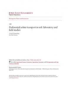 Preferential solute transport in soil: laboratory and field studies