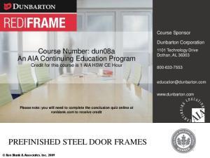 Prefinished Steel Door Frames PREFINISHED STEEL DOOR FRAMES