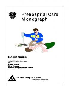 Prehospital Care Monograph. Medical Direction Committee and Training Division City of Pittsburgh Bureau of Emergency Medical Services