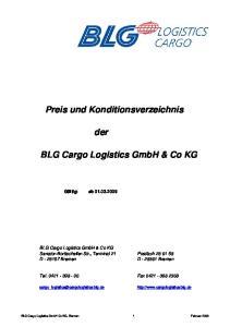 Preis und Konditionsverzeichnis. der. BLG Cargo Logistics GmbH & Co KG