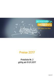 Preise 2017 Preisliste Nr. 2 gültig ab