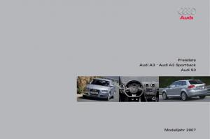 Preisliste Audi A3. Audi A3 Sportback Audi S3. Modelljahr 2007