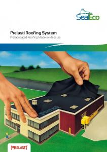 Prelasti Roofing System Prefabricated Roofing Made to Measure