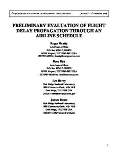 PRELIMINARY EVALUATION OF FLIGHT DELAY PROPAGATION THROUGH AN AIRLINE SCHEDULE