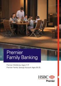 Premier Family Banking. Premier MyMoney Ages 7-17 Premier Family Savings Account Ages 18-25