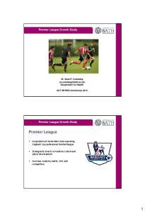 Premier League. Premier League Growth Study. Premier League Growth Study