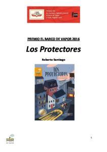 PREMIO EL BARCO DE VAPOR Los Protectores. Roberto Santiago