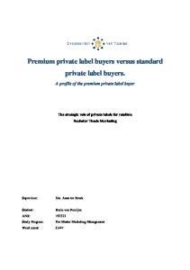 Premium private label buyers versus standard private label buyers