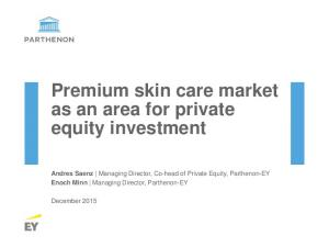 Premium skin care market as an area for private equity investment