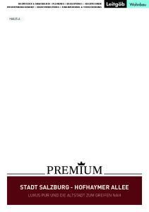PREMIUM STADT SALZBURG - HOFHAYMER ALLEE LUXUS PUR UND DIE ALTSTADT ZUM GREIFEN NAH HAUS A