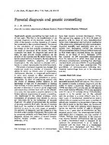 Prenatal diagnosis and genetic counselling