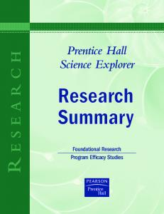 Prentice Hall Science Explorer. Research Summary. Foundational Research Program Efficacy Studies R ESEARCH