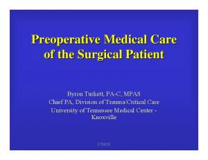Preoperative Medical Care of the Surgical Patient