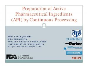 Preparation of Active Pharmaceutical Ingredients (API) by Continuous Processing