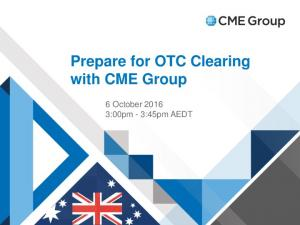 Prepare for OTC Clearing with CME Group