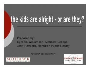 Prepared by: Cynthia Williamson, Mohawk College Jenn Horwath, Hamilton Public Library. Research sponsored by: