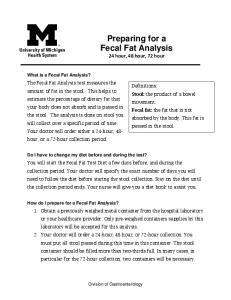 Preparing for a Fecal Fat Analysis 24 hour, 48 hour, 72 hour