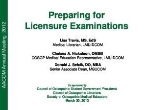 Preparing for. Licensure Examinations