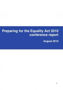 Preparing for the Equality Act 2010 conference report. August 2010